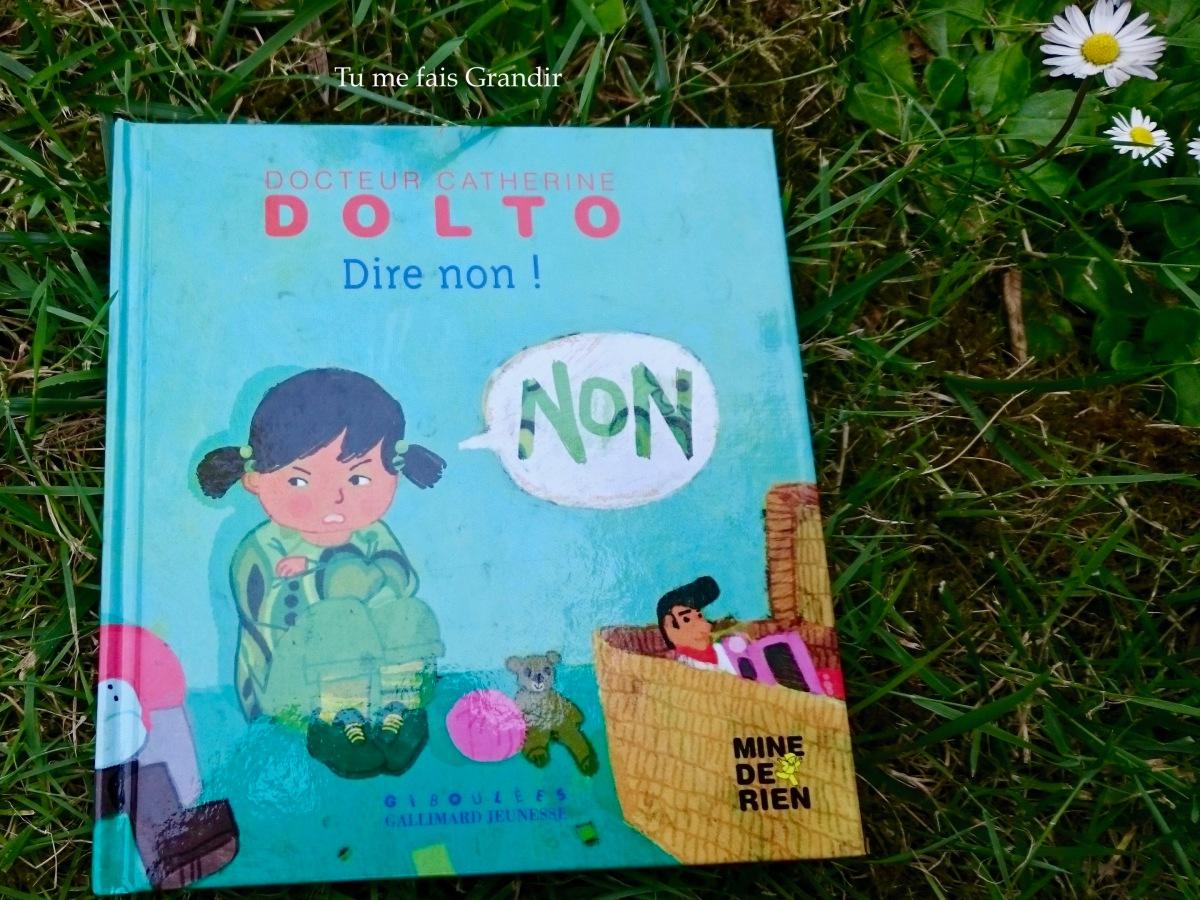 Dire non! de Catherine Dolto et Colline Faure-Poirée {livre #32}