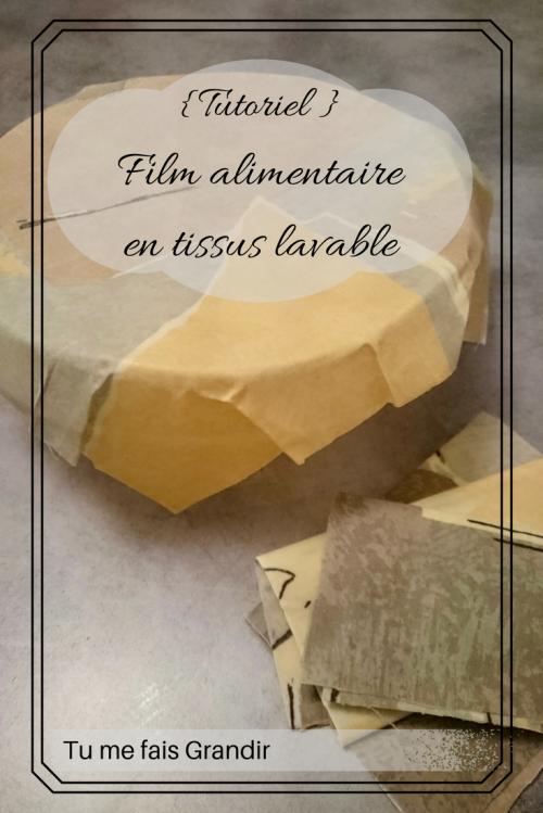 Film alimentaire tissus lavable
