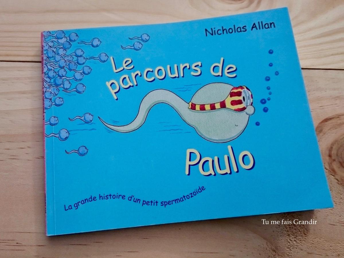 Le parcours de Paulo de Nicholas Allan {livre #47}